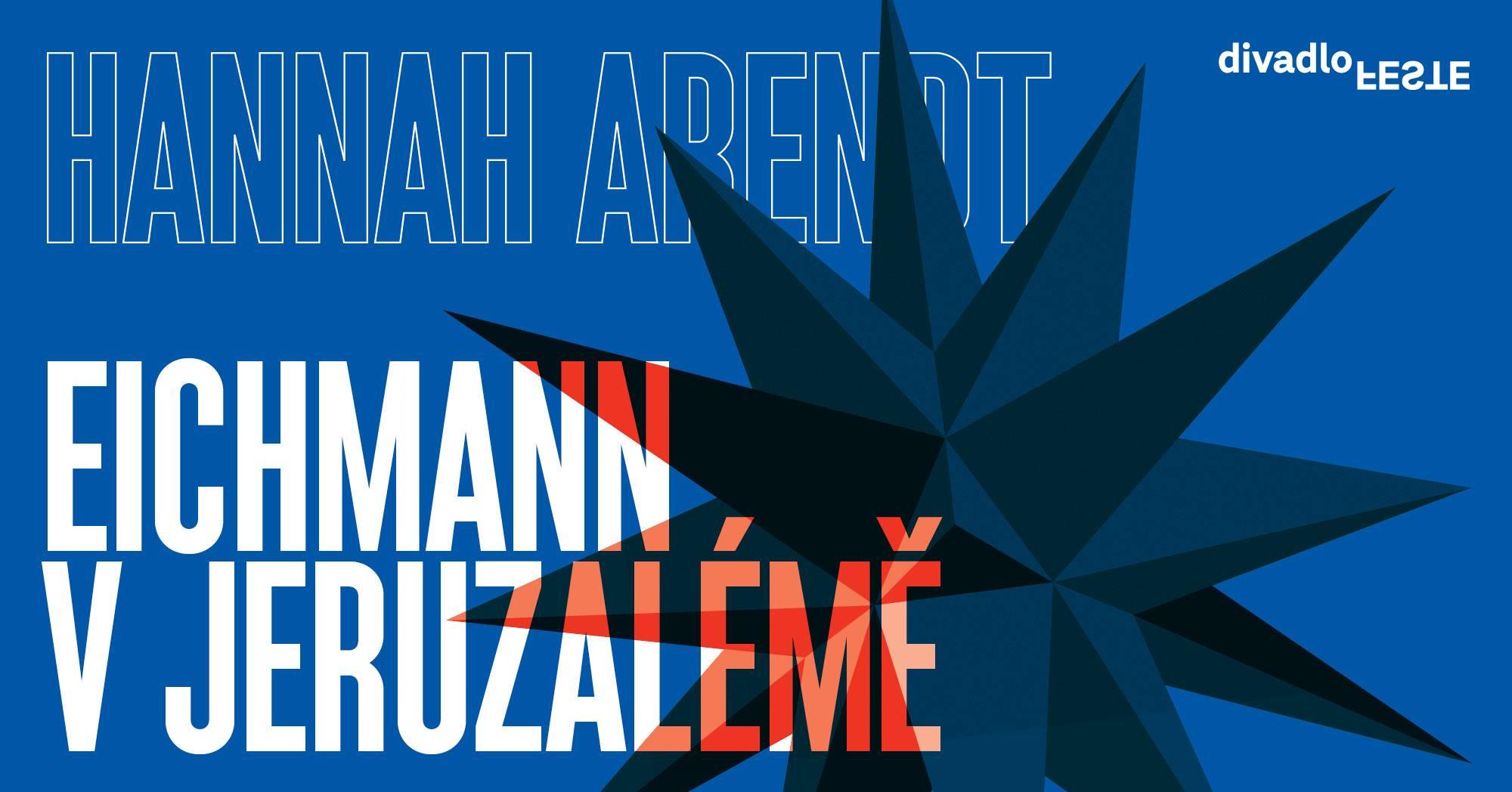 Hannah Arendt: Eichmann v Jeruzalémě